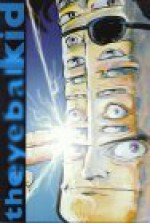 Bacchus, Vol. 4: The Eyeball Kid: One Man Show - Eddie Campbell