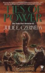 Ties of Power - Julie E. Czerneda