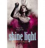 Shine Light - Marianne de Pierres