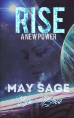 Rise: a new Power (Blue Blood) (Volume 1) - May Sage