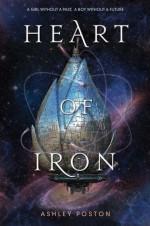 Heart of Iron - Ashley Poston
