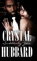Suddenly You - Crystal Hubbard