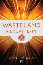 Wasteland - Mur Lafferty