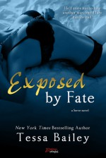 Exposed by Fate - Tessa Bailey