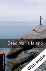 Dead Man's Island - With Audio (Oxford Bookworms Library) - John Escott