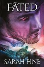 Fated (Servants of Fate Book 3) - Sarah Fine