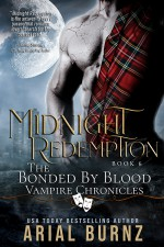 Midnight Redemption (Bonded By Blood Vampire Chronicles #6) - Arial Burnz