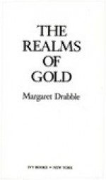 The Realms of Gold - Margaret Drabble
