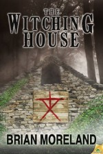 The Witching House - Brian Moreland