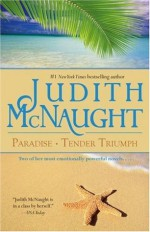 Paradise/Tender Triumph - Judith McNaught