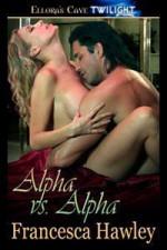 Alpha vs. Alpha - Francesca Hawley