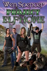Project Elfhome - Wen Spencer