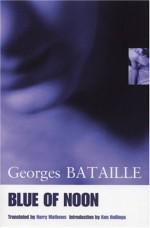 Blue of Noon - Georges Bataille, Harry Mathews, Ken Hollings