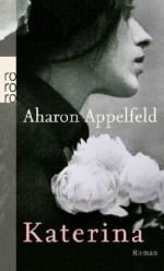 Katerina - Aharon Appelfeld, Mirjam Pressler