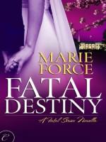 Fatal Destiny - Marie Force
