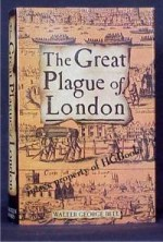 The Great Plague of London - Walter George Bell