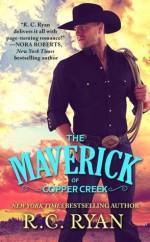 The Maverick of Copper Creek - R.C. Ryan
