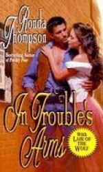 In Trouble's Arms - Ronda Thompson