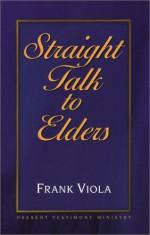 Straight Talk To Elders - Frank Viola