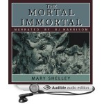 The Mortal Immortal - Mary Shelley, B.J. Harrison