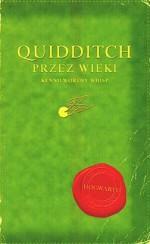 Quidditch przez wieki - Andrzej Polkowski, Kennilworthy Whisp, J.K. Rowling