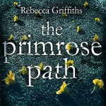 The Primrose Path - Rebecca Griffiths, Hachette Audio UK, Janine Cooper Marshall