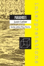 Paradoxes (Interpretations) (Interpretations) - Justin Leiber