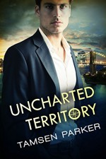 Uncharted Territory (The Compass Series Book 3) - Tamsen Parker