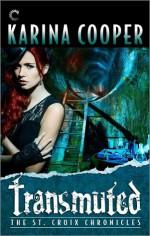 Transmuted - Karina Cooper