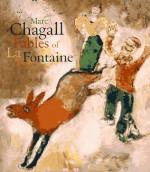 Marc Chagall: The Fables of LA Fontaine - Jean de La Fontaine, Marc Chagall