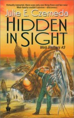 Hidden in Sight - Julie E. Czerneda