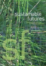 Sustainable Futures: Teaching and Learning: A Case Study - Margaret Robertson