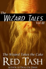 The Wizard Takes the Cake - Red Tash