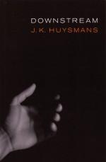 Downstream - Joris-Karl Huysmans, Robert Baldick, Joris-Karl Huysmans