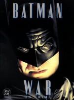Batman: War on Crime - Paul Dini, Alex Ross