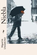 Niebla (Spanish Edition) - Miguel de Unamuno