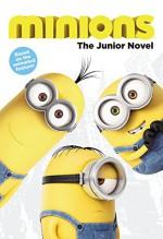 Minions: The Junior Novel - Sadie Chesterfield