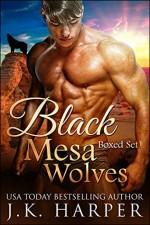Black Mesa Wolves Boxed Set - J.K. Harper
