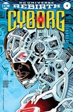 Cyborg (2016-) #4 - John Semper Jr., Guy Major, Paul Pelletier, Scott Hanna, Joseph Silver, Timothy Green II