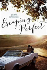 Escaping Perfect by Emma Harrison (2016-03-29) - Emma Harrison