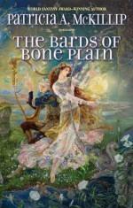 The Bards of Bone Plain - Patricia A. McKillip