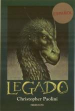 Legado (Inheritance Trilogy) (Spanish Edition) - Christopher Paolini