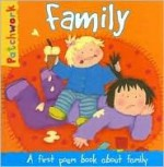 Family: A First Poem Book about Family - Felicia Law, Paula Knight