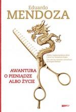 Awantura o pieniądze albo życie - Eduardo Mendoza, Tomasz Pindel