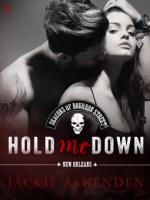 Hold Me Down - Jackie Ashenden