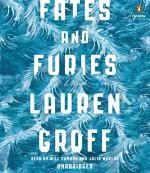 Fates and Furies: A Novel - Lauren Groff, Will Damron, Julia Whelan