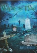 Waking the Dead - Kelli Owen