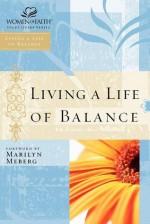 Living a Life of Balance - Marilyn Meberg