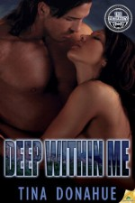 Deep Within Me (The Prophecy) - Tina Donahue