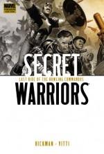 Secret Warriors, Vol. 4: Last Ride of the Howling Commandos - Jonathan Hickman, Alessandro Vitti